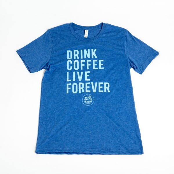 Sidecar Coffee - Drink Coffee Live Forever T-Shirt